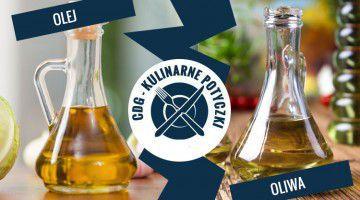 kulinarne pottyczki olej vs oliwa